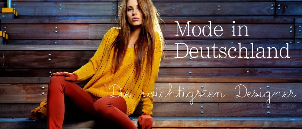 Mode in Deutschland: Das sind die Star-Designer