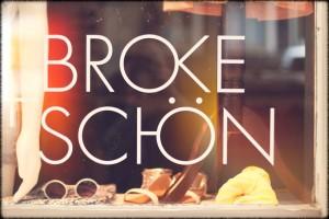 Berlin Shopping Guide - Broke und Schön