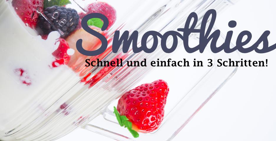 Smoothies in 3 Schritten via StyleHype.de