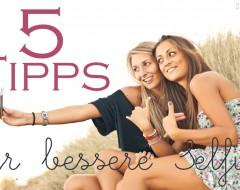 Selfie-Hilfe: 5 Tipps, damit Du auf Fotos besser aussiehst