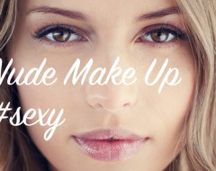 Sexy Make Up: Nude Look